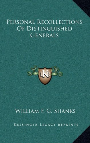 9781163860670: Personal Recollections Of Distinguished Generals