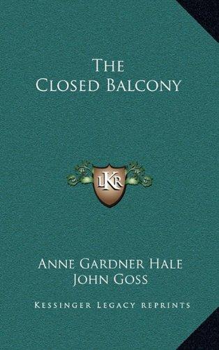 9781163861974: The Closed Balcony