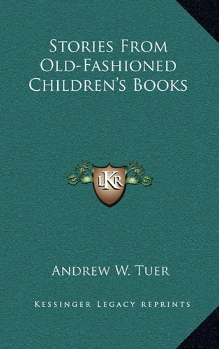 9781163869390: Stories From Old-Fashioned Children's Books