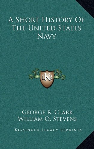 9781163872666: A Short History Of The United States Navy