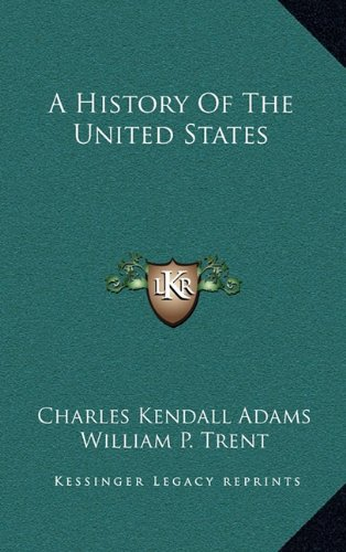 9781163874639: A History Of The United States