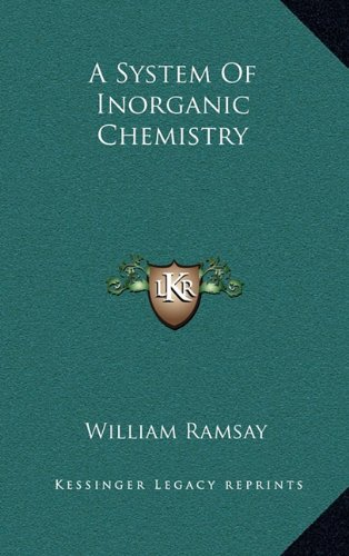 9781163874783: A System Of Inorganic Chemistry