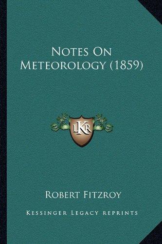 9781163877890: Notes On Meteorology (1859)