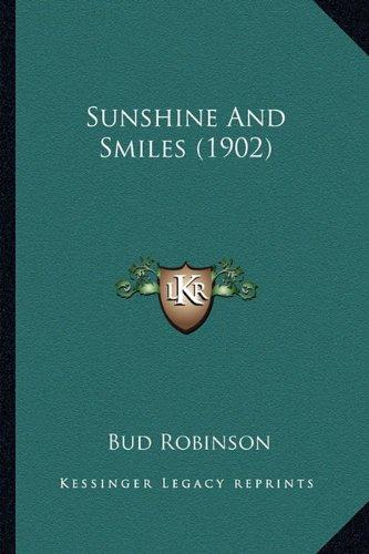 9781163888414: Sunshine and Smiles (1902) Sunshine and Smiles (1902)
