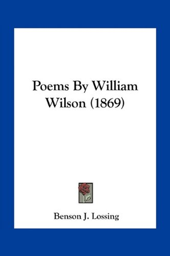 9781163892596: Poems By William Wilson (1869)