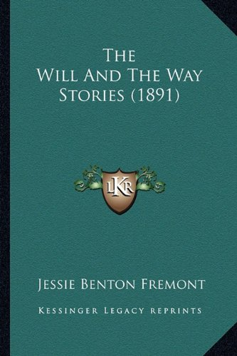 9781163892992: The Will and the Way Stories (1891) the Will and the Way Stories (1891)