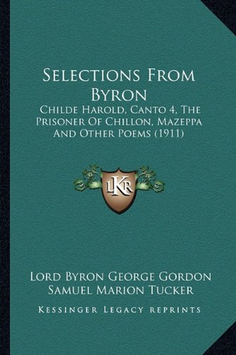 Selections From Byron: Childe Harold, Canto 4,
