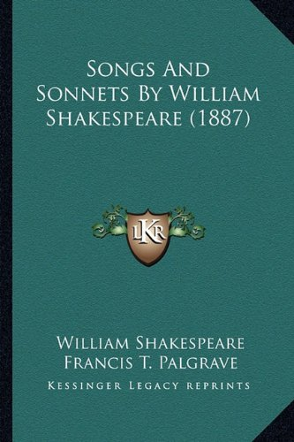 9781163900628: Songs And Sonnets By William Shakespeare (1887)