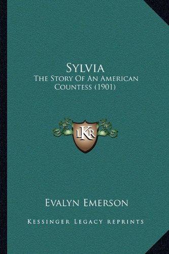 9781163906255: Sylvia: The Story Of An American Countess (1901)