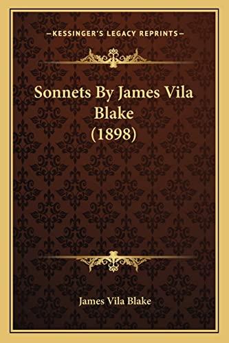 9781163906835: Sonnets By James Vila Blake (1898)