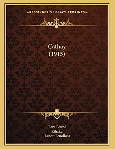 9781163925737: Cathay (1915)
