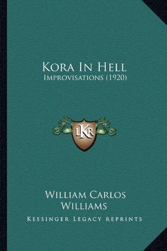 9781163930700: Kora In Hell: Improvisations (1920)