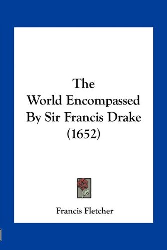 9781163932568: The World Encompassed By Sir Francis Drake (1652)