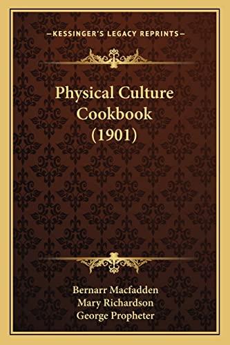 9781163942093: Physical Culture Cookbook (1901)