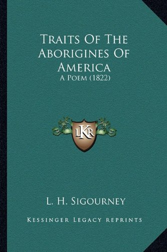 9781163944783: Traits Of The Aborigines Of America: A Poem (1822)