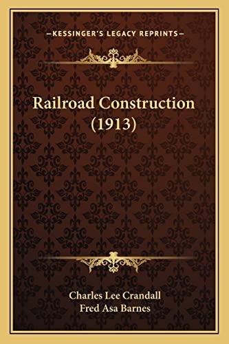 Railroad Construction (1913)