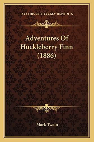9781163949672: Adventures Of Huckleberry Finn (1886)