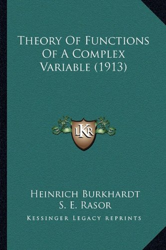9781163952863: Theory of Functions of a Complex Variable (1913)