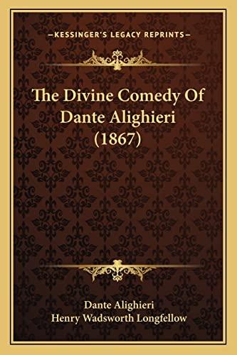 9781163953426: The Divine Comedy Of Dante Alighieri (1867)
