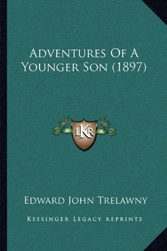 9781163955017: Adventures Of A Younger Son (1897)