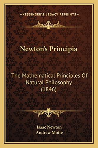 9781163955703: Newton's Principia: The Mathematical Principles Of Natural Philosophy (1846)