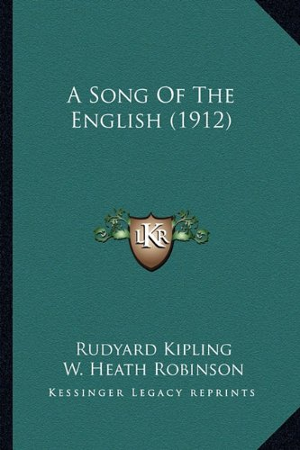9781163959503: A Song Of The English (1912)