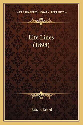 9781163963937: Life Lines (1898)