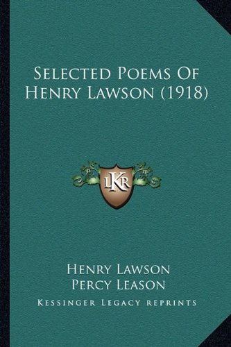 Selected Poems Of Henry Lawson (1918) (1163965596) by Henry Lawson