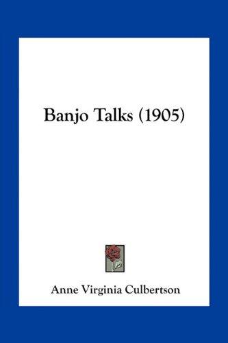 9781163967577: Banjo Talks (1905)