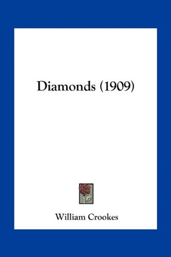9781163967713: Diamonds (1909)