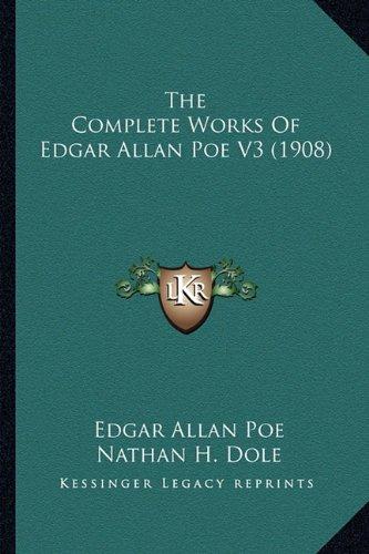 9781163981061: The Complete Works Of Edgar Allan Poe V3 (1908)