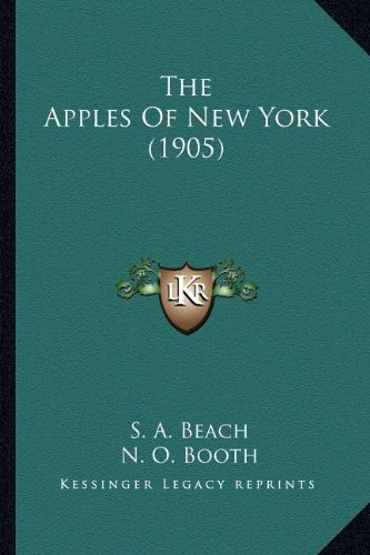 9781163990995: The Apples Of New York (1905)