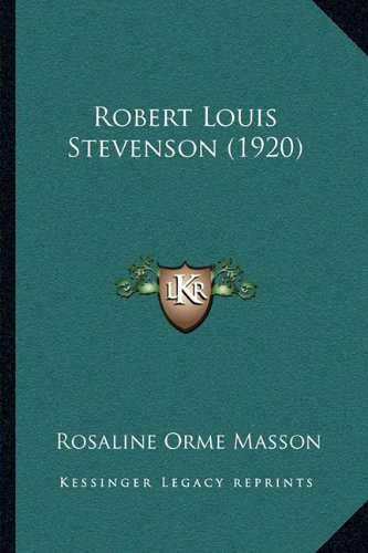 9781164004936: Robert Louis Stevenson (1920)