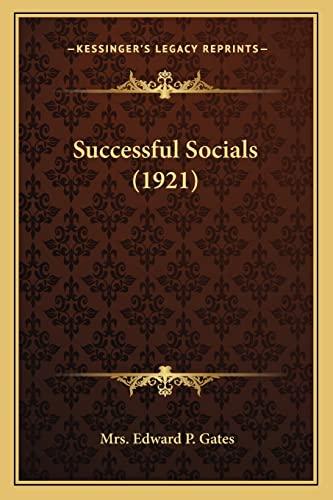 9781164005780: Successful Socials (1921)