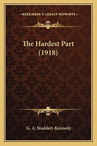 The Hardest Part (1918) (1164016679) by G. A. Studdert-Kennedy