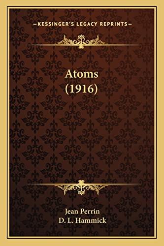 9781164017004: Atoms (1916)
