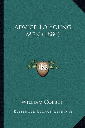 9781164020509: Advice To Young Men (1880)