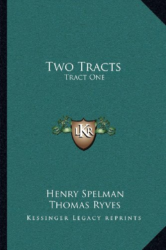 9781164027928: Two Tracts: Tract One: De Non Temerandis Ecclesiis, Etc.; Tract Two: The Poor Vicar's Plea For Tythes, Etc. (1704)