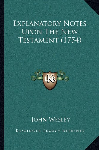 9781164054382: Explanatory Notes Upon The New Testament (1754)