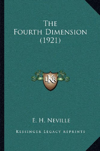 9781164055877: The Fourth Dimension (1921)