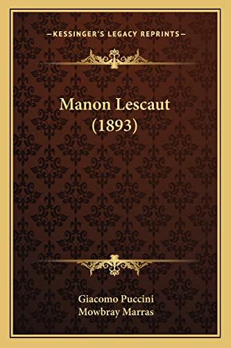 9781164056058: Manon Lescaut (1893)
