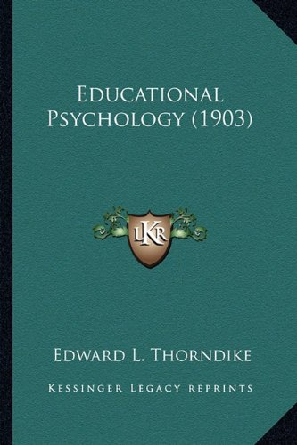 9781164060314: Educational Psychology (1903)