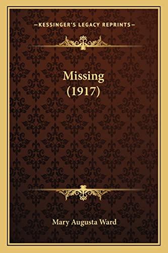 9781164073109: Missing (1917)