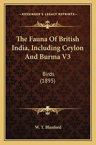 9781164075820: The Fauna Of British India, Including Ceylon And Burma V3: Birds (1895)