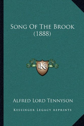 9781164081074: Song Of The Brook (1888)