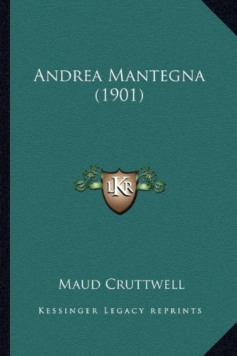9781164090809: Andrea Mantegna (1901)