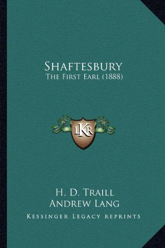 9781164090885: Shaftesbury: The First Earl (1888)