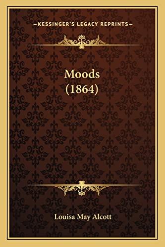 9781164095187: Moods (1864)