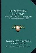 9781164097747: Elizabethan England: From A Description Of England By William Harrison (1889)