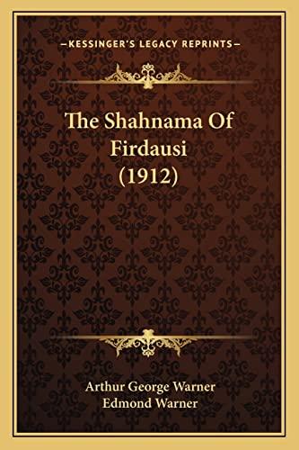 9781164105718: The Shahnama Of Firdausi (1912)